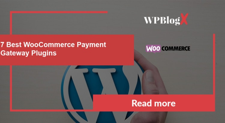 Best WooCommerce Payment Gateway Plugins