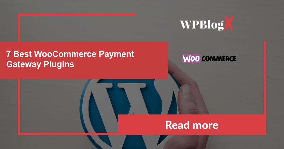 Best WooCommerce Payment Gateway Plugins