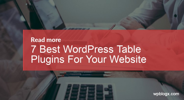 Best WordPress Table Plugins
