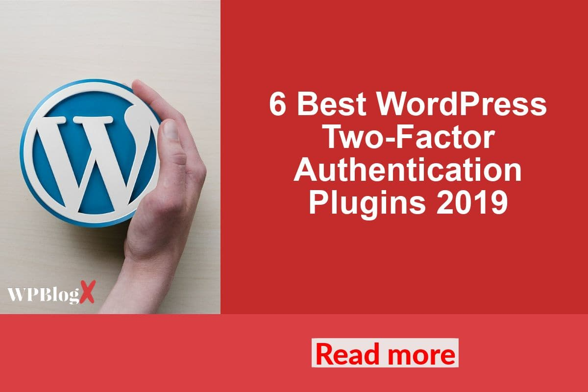 6 Best WordPress Two-Factor Authentication Plugins 2019