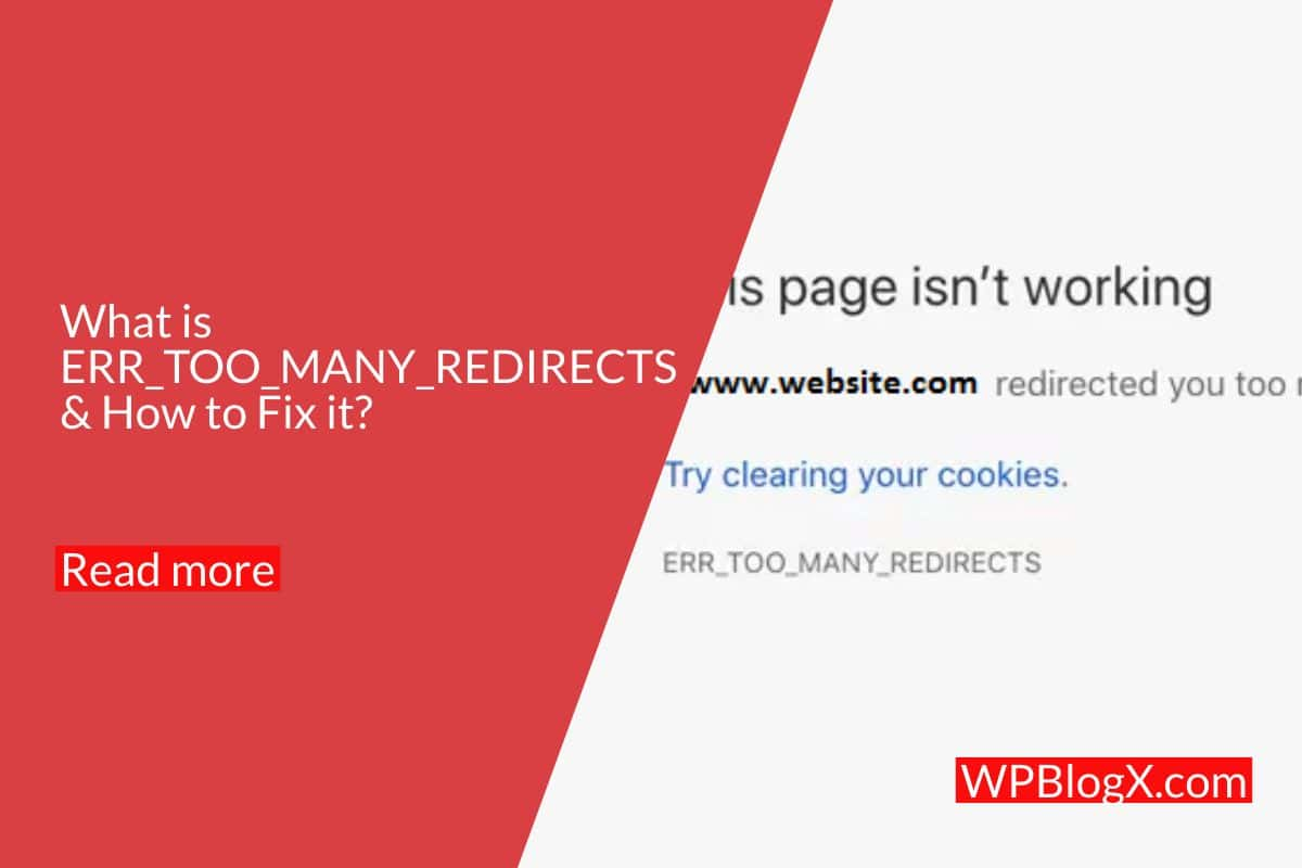 what is ERR_TOO_MANY_REDIRECTS