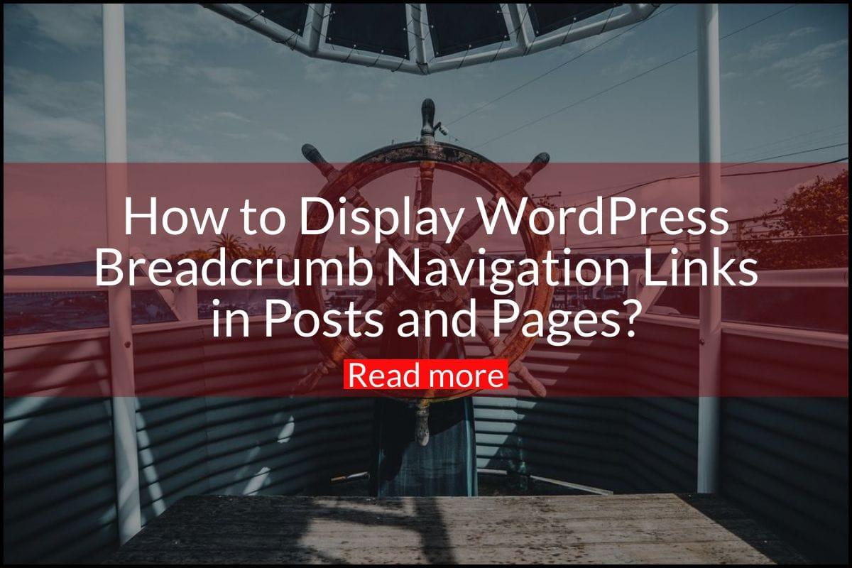 Display WordPress Breadcrumb Navigation Links