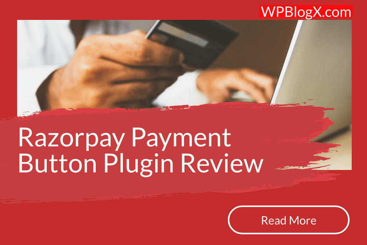 Razorpay Payment Button Plugin Review